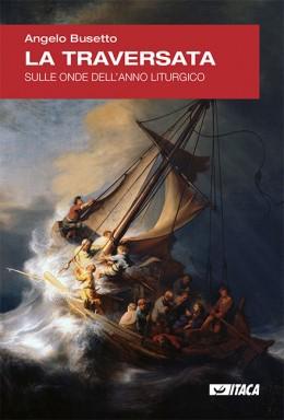 La traversata – Sulle onde dell'anno liturgico